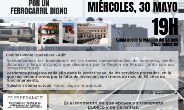 FeSMC UGT Murcia y el resto de miembros de los comités de Renfe y Adif convocan manifestaciones en defensa de nuestro ferrocarril